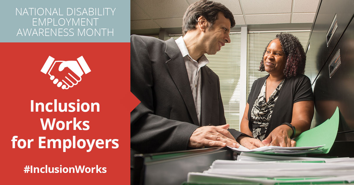 "A photo of an employee with a disability in a professional office setting with another employee or a supervisor. The text that accompanies his photo is ""National Disability Employment Awareness Month. Inclusion works for Employers. #InclusionWorks."""
