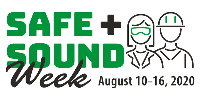 Safe and Sound Week, August 10-16, 2020
