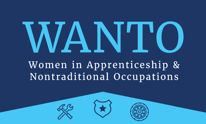WANTO - Women in Apprenticeship and Nontraditional Occupations