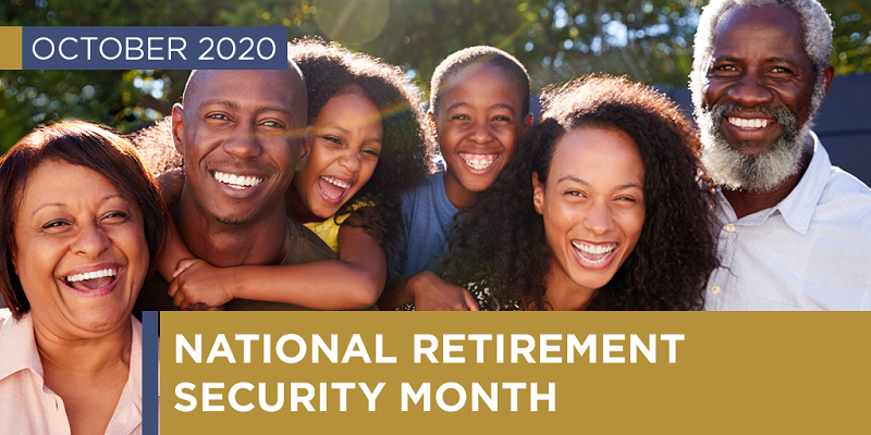 "Photo of a multigenerational Black family with the text ""October 2020: National Retirement Security Month"""