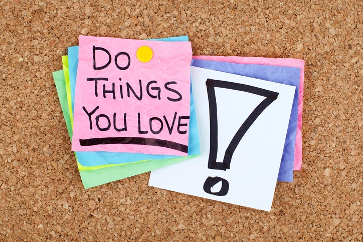 Post-It notes read: Do things you love!