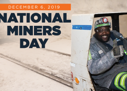"Photo of a miner in a mining vehicle with the text ""December 6, 2019, National Miners Day"""
