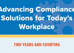 Advancing Compliance Solutions for Today's Workplace, Two Years and Counting