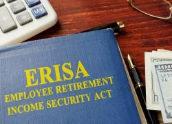 ERISA - Employee Retirement Income Security Act