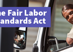 "Photo of a woman driving a truck for work and the text ""The Fair Labor Standards Act"""