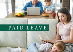 "Photo of a family at home with the text ""paid leave"""