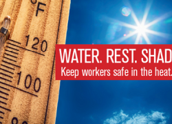 Water. Rest. Shade. Keep workers safe in the heat.